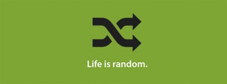 Life Is Random Facebook Covers