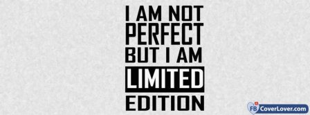 Limited Edition Of Perfection Facebook Covers