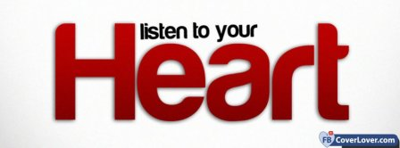 Listen To Your Heart 3   Facebook Covers