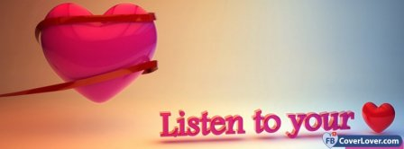Listen To Your Heart 2  Facebook Covers