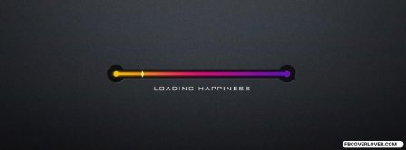Loading Happiness Facebook Covers