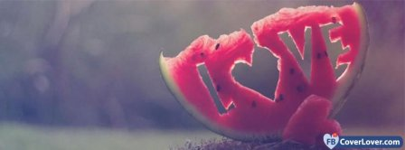 Love In Water Melon Facebook Covers