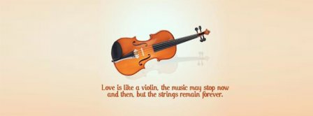 Love Is Like A Violin Facebook Covers