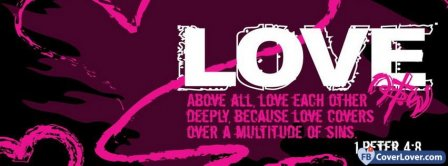 Above All Love Each Other Deeply Facebook Covers