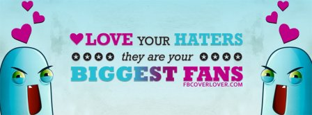 Love Your Haters Facebook Covers