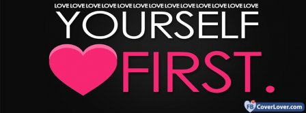 Love Yourself First Facebook Covers