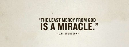 Mercy Of God Is A Miracle Facebook Covers