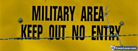 Military Area Sign Facebook Covers