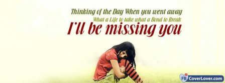 I Will Be Missing You No Love Facebook Covers