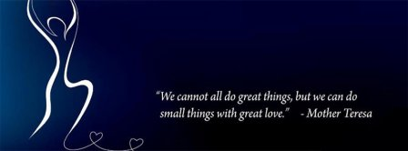 Small Things With Great Love Facebook Covers