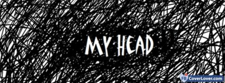 My Head My Confused Mind Facebook Covers