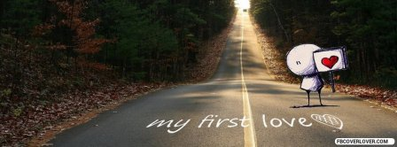 My First Love Road Facebook Covers