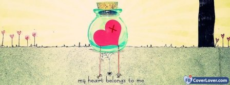 My Heart Belongs To Me Facebook Covers