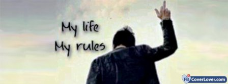 My Life My Rules 3 Facebook Covers