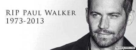 Paul Walker RIP Facebook Covers