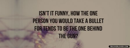 Person You Would Take A Bullet Facebook Covers