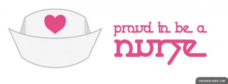 Proud To Be A Nurse Facebook Covers