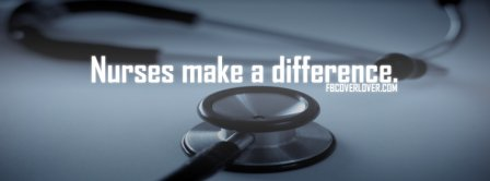 Nurses Make A Difference Facebook Covers