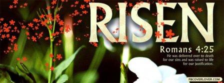 Risen Romans 4 25 Bible Verse Facebook Covers