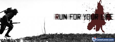 Run For Your Life  Facebook Covers