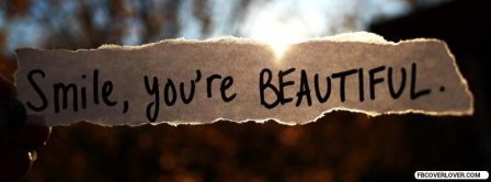 Smile You Are Beautiful  Facebook Covers
