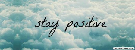 Stay Positive Clouds Facebook Covers