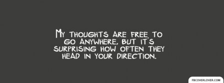 My Thoughts Are Free Facebook Covers