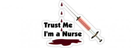 Trust Me I Am A Nurse Facebook Covers