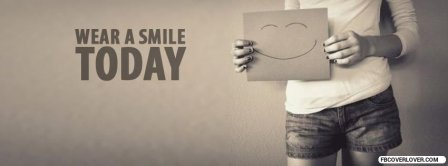 Wear A Smile Today Facebook Covers