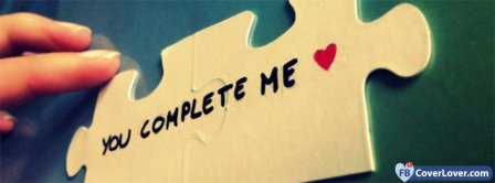 You Complete Me 2 Facebook Covers